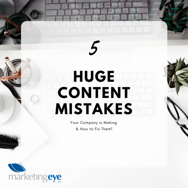5 Huge Content Creation Mistakes You're Making