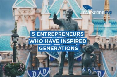 5 entrepreneurs who have inspired generations