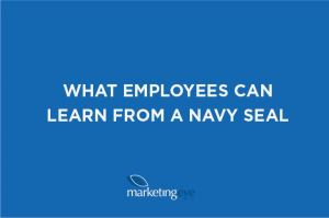 What employees can learn from a Navy Seal