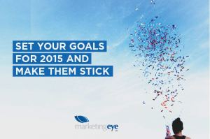 Set your goals for 2015 and make them stick