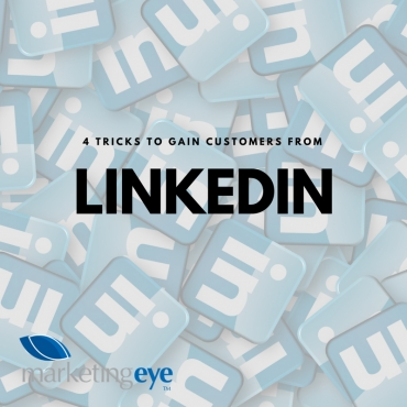 4 Tricks to Gain Customers From LinkedIn