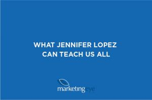 What Jennifer Lopez can teach us all