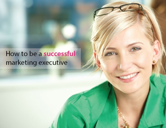 Key traits imperative to the success of a marketing executive
