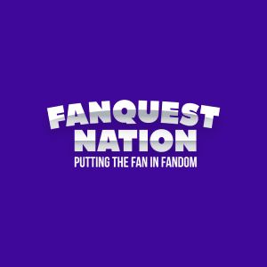 FanQuest Nation - Fandom | Live and Virtual Convention Events