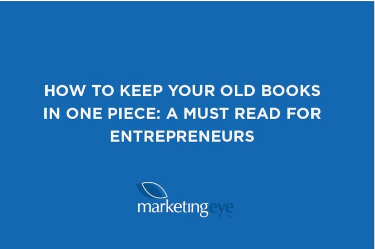 How to keep your old books in one piece: a must read for entrepreneurs